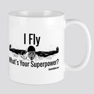 I Fly What's Your Superpower? Mugs